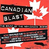 Canadian Blast (The Sound of the New Canada Scene)