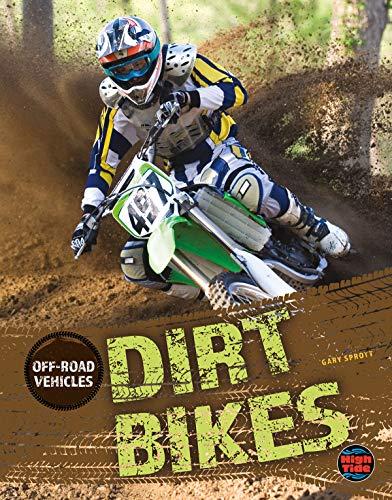 Off-Road Vehicles Dirt Bikes, Grades 4 - 8 (English Edition)