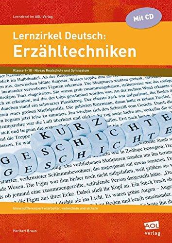 Lernzirkel Deutsch: Erzähltechniken: binnendifferenziert erarbeiten, entwickeln und sichern (9. und 10. Klasse) (Lernzirkel im AOL-Verlag)