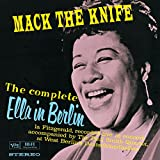 The Complete Ella In Berlin: Mack The Knife (Live)