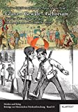 Glanz - Gewalt - Gehorsam: Militär und Gesellschaft in der Habsburgermonarchie (1800 bis 1918) (Frieden und Krieg - Beiträge zur Historischen Friedensforschung)