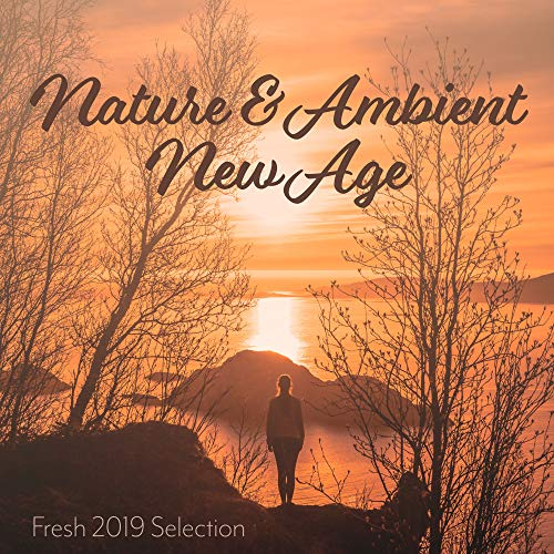 Nature & Ambient New Age Fresh 2...