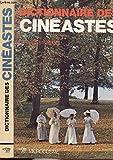Dictionnaire des cinéastes - collection dictionnaires n°4