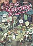 Tome 3 : The Grocery. 3 | Singelin, Guillaume (1987-....). Illustrateur