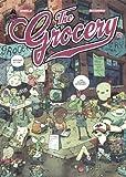 The grocery. 3 | Ducoudray, Aurélien, (1973-....). Auteur