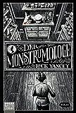 Der Monstrumologe - Rick Yancey