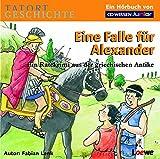 CD WISSEN Junior - TATORT GESCHICHTE - Eine Falle für Alexander - Ein Ratekrimi aus der griechischen Antike, 2 CDs - Fabian Lenk