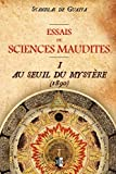 essais de sciences maudites au seuil du myst?re ed 1890