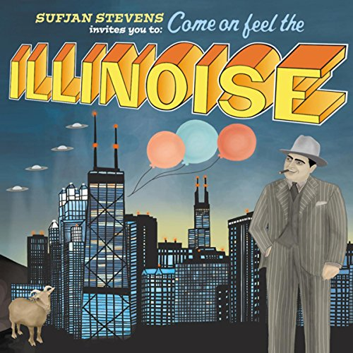 Come On! Feel the Illinoise! P...