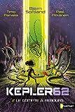 "Afficher ""Keplers 62 n° 2 Le compte à rebours"""