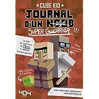 Journal d'un Noob (super guerrier) Tome 2 Minecraft - Roman junior illustré - Dès 8 ans (2)