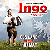 Des Land is mei Hoamat; Das Tiroler Gen; Schau zum Herrgott auf; Böhmische Liebe; Gruss nach Tirol;