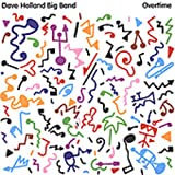 Songtexte von Dave Holland Big Band - Overtime