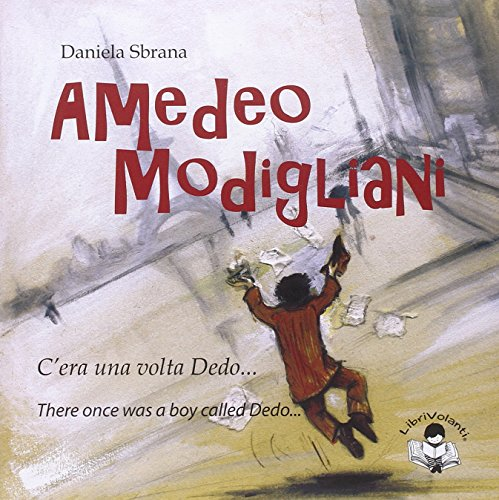 Amedeo Modigliani. Ediz. illustrata por Daniela Sbrana