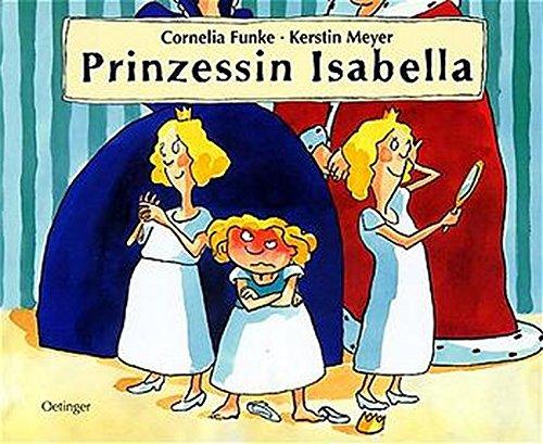 Preisvergleich Produktbild Prinzessin Isabella