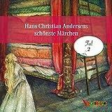 Hans Christian Andersens schönste Märchen: Teil 2