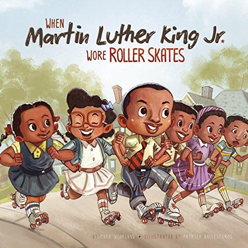 When Martin Luther King Jr. Wore Roller Skates (Leaders Doing Headstands) Descargar PDF Ahora