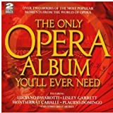 The Only Opera Album You'll Ev [Import anglais]