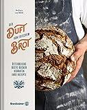 Der Duft von frischem Brot - Österreichs beste Bäcker verraten ihre Rezepte