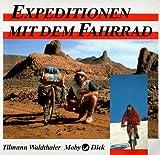Expeditionen mit dem Fahrrad - tilmann waldthaler