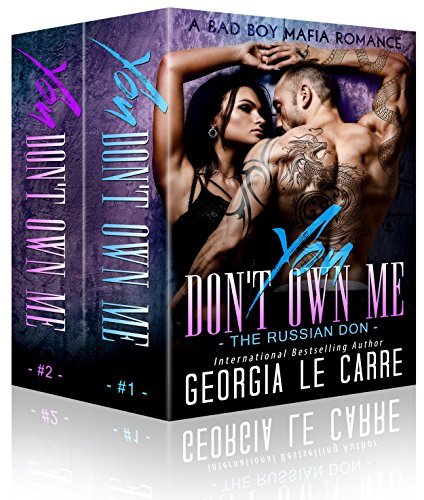 You Don't Own Me - Box Set: A Bad Boy Mafia Romance (The Russian Don)