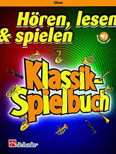 Hören, lesen & spielen - Klassik-Spielbuch - Oboe und Klavier