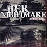 Songtexte von Her Nightmare - No Heaven. No Hell.