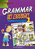 Grammar in Action Through Pictures 1