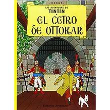 El Cetro De Ottokar (Las aventuras de Tintin)