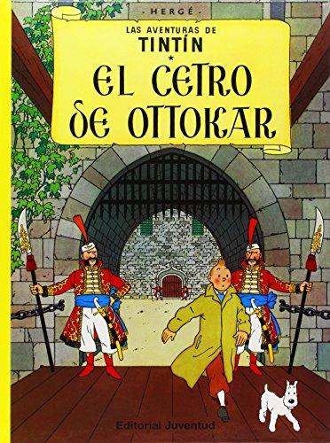 El Cetro De Ottokar (Las Aventuras De Tintin) por Herge