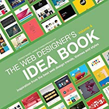 [(Web Designer's Idea Book: Volume 4 : Inspiration from the Best Web Design Trends, Themes and Styles)] [By (author) Patrick McNeil] published on (November, 2014)