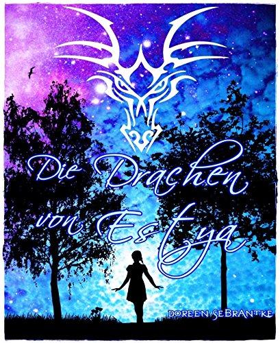 Buchseite und Rezensionen zu 'Die Drachen von Estya' von Doreen Sebrantke