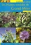 MEMO - Les Plantes remèdes de Grand Mère