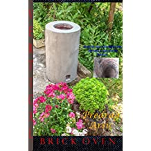 Vertical Brick Oven: Almost the same as the tandoor oven only which is made of bricks (English Edition)