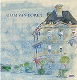 The Watercolours of Adam Van Doren