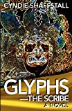 Glyphs: The Scribe (The Delegate Book 2)