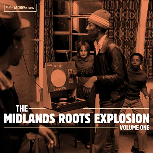 The Midlands Roots Explosion V...