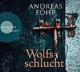 Wolfsschlucht - Andreas Föhr