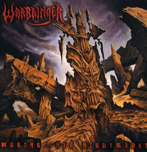 Waking Into Nightmares by Warbringer (2009-05-19)