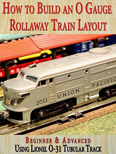 How to Build An O Gauge Rollaway Train Layout: Beginner & Advanced - Using Lionel O-31 Tubular Track [OV] - O Gauge Layout