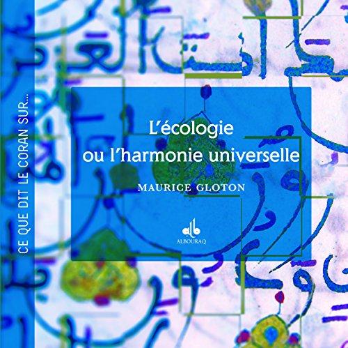 L'écologie ou l'harmonie universelle