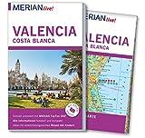 MERIAN live! Reiseführer Valencia und die Costa Blanca: Mit Extra-Karte zum Herausnehmen - Oliver Breda