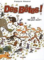 BETES T05 NES POUR COURIR ! de FRANCOIS ROUSSEL