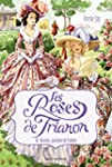 Les Roses de Trianon, Tome 1 : Rosely...