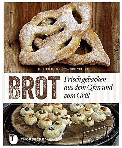 Image of Brot - Frisch gebacken aus dem Ofen und vom Grill
