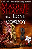 The Lone Cowboy (The Texas Brands Book 5)