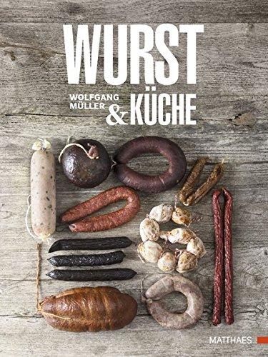 Preisvergleich Produktbild Wurst & Küche