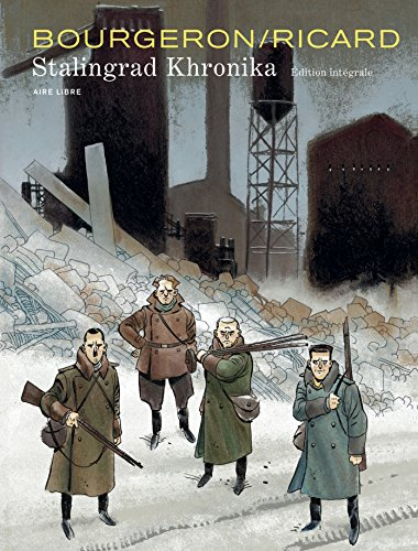 Stalingrad Khronika, L'intégrale - tome 0 - Stalingrad Khronika par Ricard