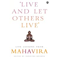 Live and Let Others Live (Life Lessons)