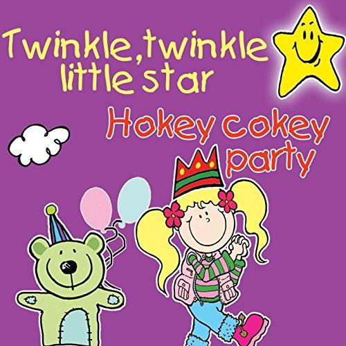 Twinkle Twinkle Little Star & Hokey Cokey Party (Twinkle Twinkle Party)